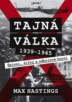 Obálka titulu Tajná válka 1939-1945