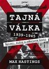 TAJNÁ VÁLKA 1939-1945