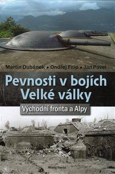 Obálka titulu Pevnosti v bojích Velké války