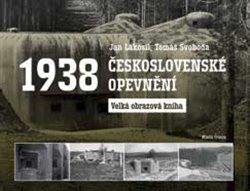 Obálka titulu Československé opevnění 1938
