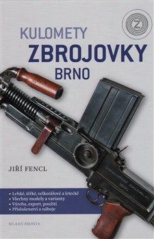Obálka titulu Kulomety Zbrojovky Brno