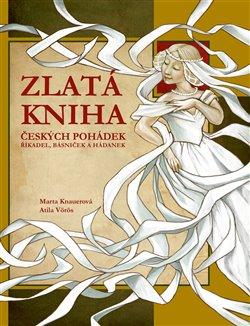 Obálka titulu Zlatá kniha českých pohádek