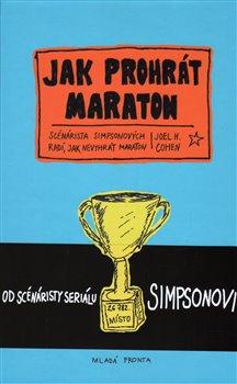 Obálka titulu Jak prohrát maraton
