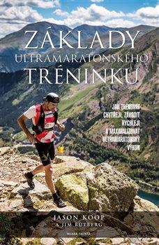 Obálka titulu Základy ultramaratonského tréninku
