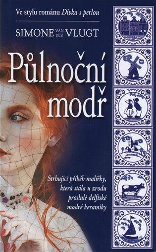 Půlnoční modř - Simone van der Vlugt | Booksquad.ink