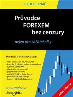 Obálka titulu Průvodce Forexem bez cenzury