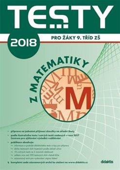 Testy 2018 z matematiky pro žáky 9. tříd ZŠ