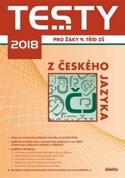 Obálka titulu Testy 2018 z českého jazyka pro žáky 9. tříd ZŠ