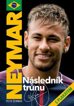 Obálka titulu Neymar - Následník trůnu