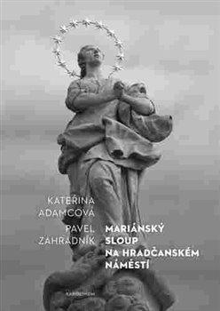 Mariánský sloup na Hradčanském náměstí