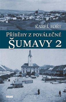 Obálka titulu Příběhy z poválečné Šumavy 2