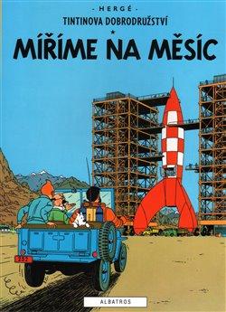 Obálka titulu Tintin 16 - Míříme na Měsíc