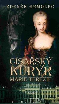Obálka titulu Císařský kurýr Marie Terezie