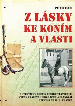 Obálka titulu Z lásky ke koním a vlasti