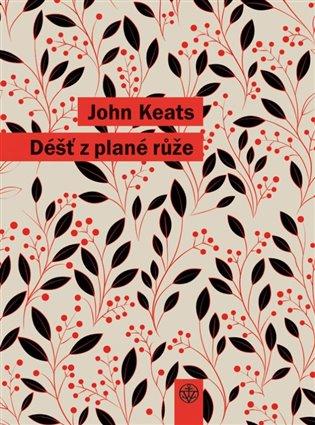 Déšť z plané růže - John Keats | Booksquad.ink