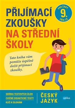 Obálka titulu Přijímací zkoušky na střední školy – český jazyk