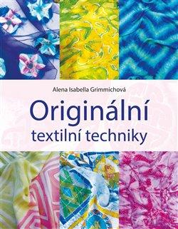 Obálka titulu Originální textilní techniky