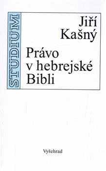 Obálka titulu Právo v hebrejské Bibli