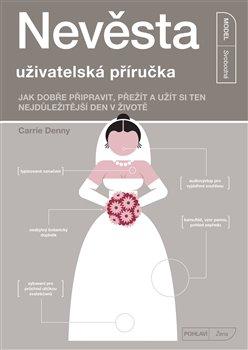 Obálka titulu Nevěsta - uživatelská příručka
