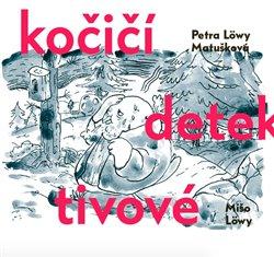Kočičí detektivové - Petra Löwy Matušková