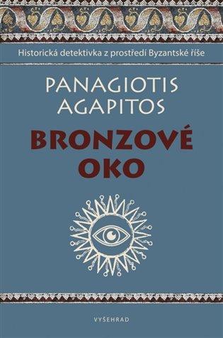 Bronzové oko - Agapitos Panagiotis   Booksquad.ink