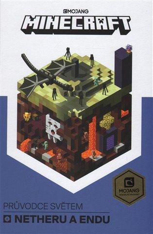 Minecraft Průvodce světem Netheru a Endu - - | Booksquad.ink