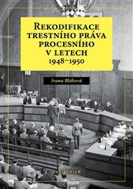 Rekodifikace trestního práva procesního v letech 1948–1950