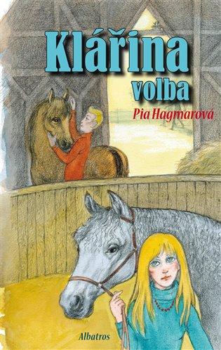 Klářina volba - Pia Hagmarová | Booksquad.ink