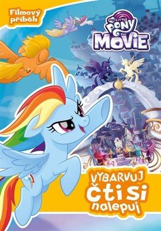 My Little Pony film - Vybarvuj, čti si, nalepuj - - | Booksquad.ink