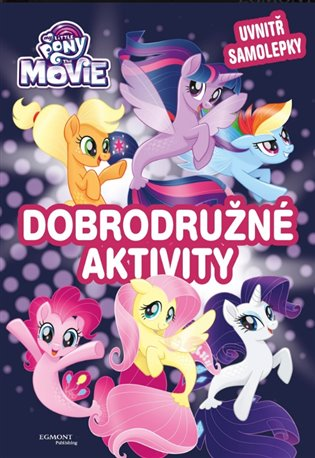 My Little Pony film - Dobrodružné aktivity - - | Booksquad.ink