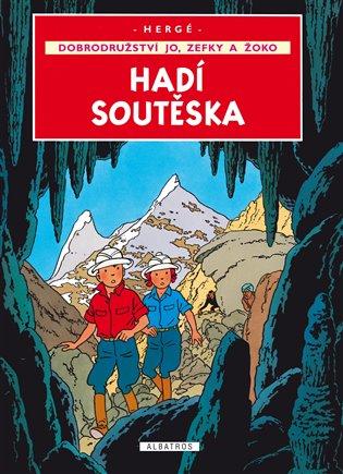Jo, Zefka a Žoko (5) - Hadí soutěska - Hergé | Booksquad.ink