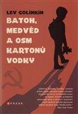 Obálka knihy Batoh, medvěd a osm kartonů vodky