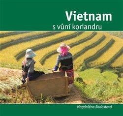 Obálka titulu Vietnam s vůní koriandru
