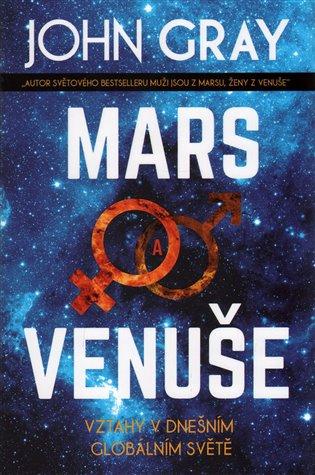 Mars a Venuše: Vztahy v dnešním spletitém světě - John Gray | Booksquad.ink