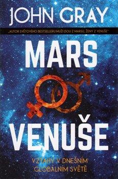 Obálka titulu Mars a Venuše: Vztahy v dnešním spletitém světě