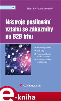 Obálka titulu Nástroje posilování vztahů se zákazníky na B2B trhu