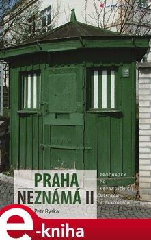 Obálka titulu Praha neznámá II