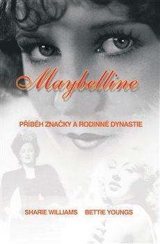 Obálka titulu Maybelline: Příběh značky a rodinné dynastie