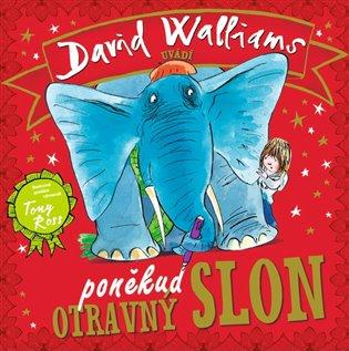 Poněkud otravný slon - David Walliams | Booksquad.ink