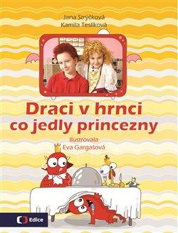 Obálka titulu Draci v hrnci - Co jedly princezny