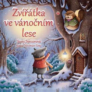 Zvířátka ve vánočním lese - Suzy Seniorová | Booksquad.ink