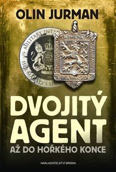 Obálka titulu Dvojitý agent - Až do hořkého konce