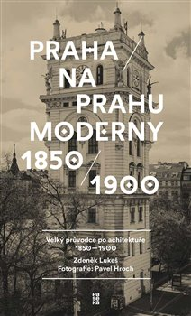 Obálka titulu Praha na prahu moderny