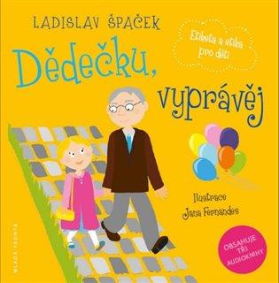 Dědečku, vyprávěj - Etiketa a etika pro děti - box - Ladislav Špaček | Booksquad.ink