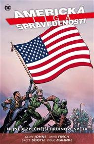 Americká liga spravedlnosti 1: Nejnebezpečnější hrdinové světa