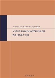 Vstup slovenských firiem na ruský trh