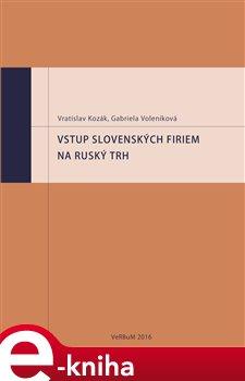 Obálka titulu Vstup slovenských firiem na ruský trh