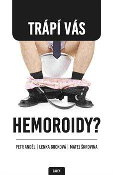 Obálka titulu Trápí vás hemoroidy?