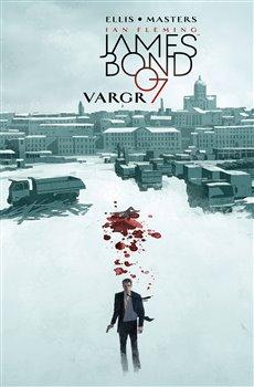 Obálka titulu James Bond 1: Vargr