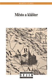 Město a klášter